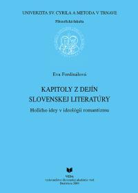 Kapitoly z dejín slovenskej literatúry, Hollého idei v ideológii romantizmu