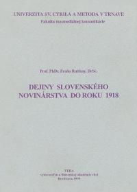 Dejiny slovenského novinárstva do roku 1918