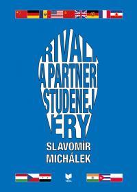 RIVALI A PARTNERI STUDENEJ ÉRY