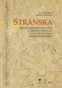 STRÁNSKA - osada badenskej kultúry z obdobia eneolitu